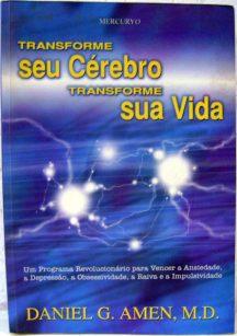 livro-transforme-seu-cerebro-transforme-sua-vida-645101-mlb20272299944_032015-f